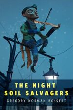 THE NIGHT SOIL SALVAGERS - GREGORY NORMAN BOSSERT