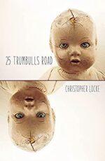 25 TRUMBULLS ROAD - CHRISTOPHER LOCKE
