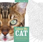TRIANIMALS: COLOUR ME CAT: 60 COLOUR-BY-NUMBER GEOMETRIC ARTWORKS WITH MEOW - CETIN CAN KARADUMAN