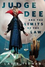 JUDGE DEE AND THE LIMITS OF THE LAW - LAVIE TIDHAR