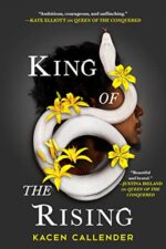KING OF THE RISING - KACEN CALLENDER