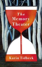 THE MEMORY THEATER - KARIN TIDBECK