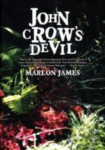 JOHN CROW'S DEVIL - MARLON JAMES