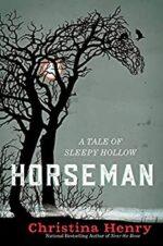 HORSEMAN: A TALE OF SLEEPY HOLLOW - CHRISTINA HENRY