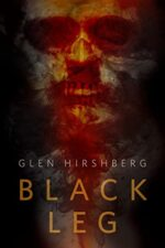 BLACK LEG - GLEN HIRSHBERG